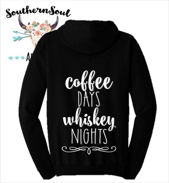 Coffee Days Whiskey Nights Women's Zip Up Hoodie, Country Hoodie, Women's Hoodie, Country Music, Country Jacket