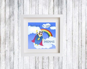 Believe in your dreams, Illustration children, Children poster, Animal print, Kids gift, Baby room, Poster kids, Nursery Print, Kids WallArt