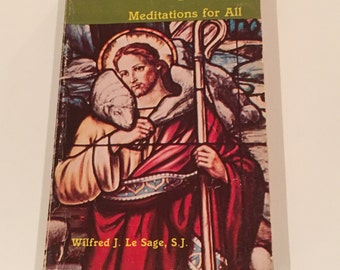 The Sheperd Of My Soul, Vintage Religious Book, Meditations For All, 1980 Copywright, Vintage Book