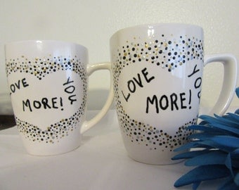 Mug Love You More  in Dotted Heart Hand Painted Black Silver and Gold Dots  Red Heart on Handle One of a Kind Gift Idea Kitchen Decor