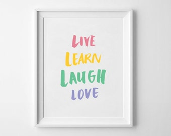 Live learn laugh love - Inspirational Quote, Typography Posters, Home decor, Handwritten, Wall Art, Hand Lettering