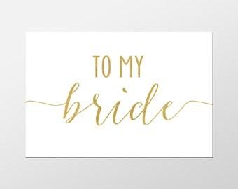 Bride Card, To My Bride, Gold Cards, Bride and Groom Cards, Wedding Printables, Wedding Decor, Wedding Cards, Gold Wedding, Greeting Cards