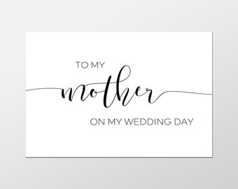 To My Mother On My Wedding Day, To My Mother, Cards for Parents, Wedding Printables, Wedding Decor, Wedding Cards, Wedding Invites