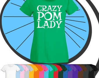 Ladies Crazy Pom Lady T Shirt - Cute Pomeranian Pup Animal Puppy Dog Doggie Lover Tshirt - Cute Pet T-Shirt - Gift Present