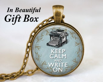 Writer Necklace • Keep Calm And Write On • Quote Necklace • Jewelry For Writers • Gifts For Writers