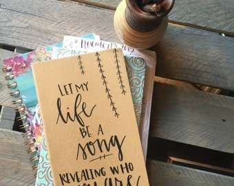 Let My Life Be A Song - moleskin journal