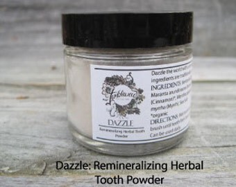 Dazzle: Tooth Powder-Remineralizing Tooth Powder-Herbal Tooth Powder