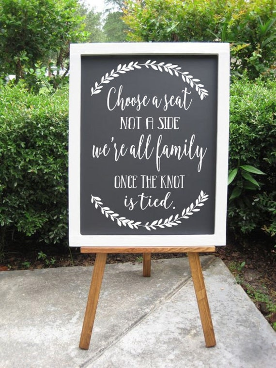 Choose A Seat Not A Side Decals Rustic Wedding Sign Ceremony