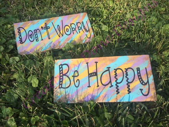 Inspirational Quote Sign Don't Worry Sign Be Happy Sign ... |Hand Sign Dont Worry Tumblr