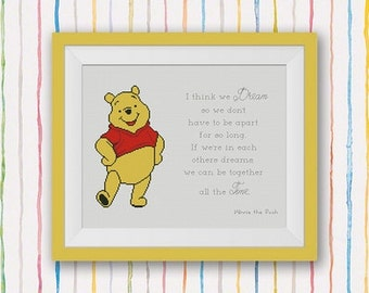 BOGO FREE! Winnie the Pooh Cross Stitch Pattern, Quote - I think we dream...we can be together all the time, PDF Instant Download #015-4-11