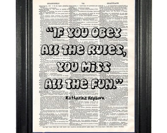 If You Obey All The Rules, You Miss All The Fun!