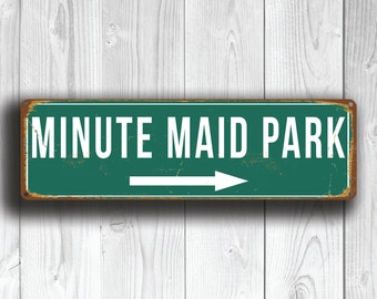 MINUTE MAID PARK Sign, Vintage style Minute Maid Park Sign, Minute Maid Park Signs, Home of the Houston Astros, Baseball Signs, Astros Gifts