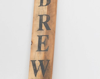 Brew, Brewery Sign, Brewery Decor, Beer Sign, Beer Decor, Reclaimed Wood, Wooden Sign, Man Cave Sign, Man Cave Decor, Rustic Sign, Wall Sign