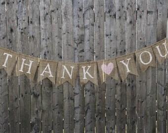 Thank You Banner / Burlap Wedding Sign / Wedding Banner / Wedding Decoration / Rustic Wedding / Thank You Sign / Bridal Banner / Burlap Sign