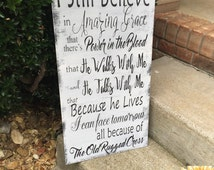 I still belive in Amazing Grace 12x24 hand painted wood sign