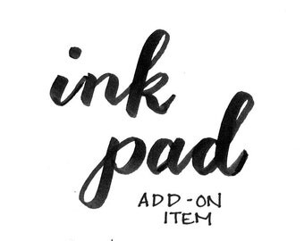 Ink Pad - Add on item only