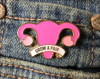 Grow a pair of ovaries enamel pin / Uterus enamel pin / Feminist enamel pin / Gold plated pin / Reproductive rights / Ovaries pin