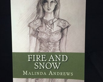 New Adult Fantasy Novella: Fire and Snow