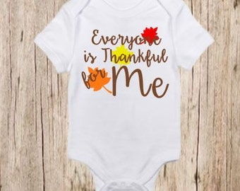 Everyone is Thankful for Me, Shirt, Infant, Toddler, Thanksgiving, Fall, Autumn, Customizable