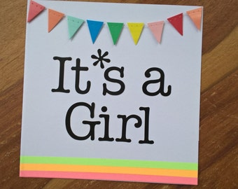 It's a girl neon card