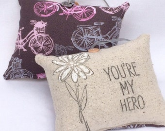 You are my hero little pillow