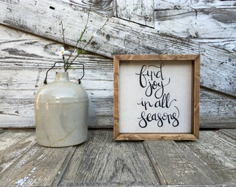 Find Joy In All Seasons   Small Rustic Sign   Home Decor   Mantle Sign   Gallery Wall