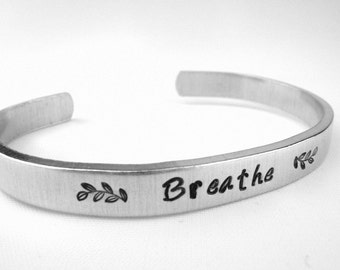 Breathe Bracelet, Hand Stamped Reminder Cuff, Breathe Jewelry, Inspiration Cuff, Motivational Quote Gift, Calm Jewelry