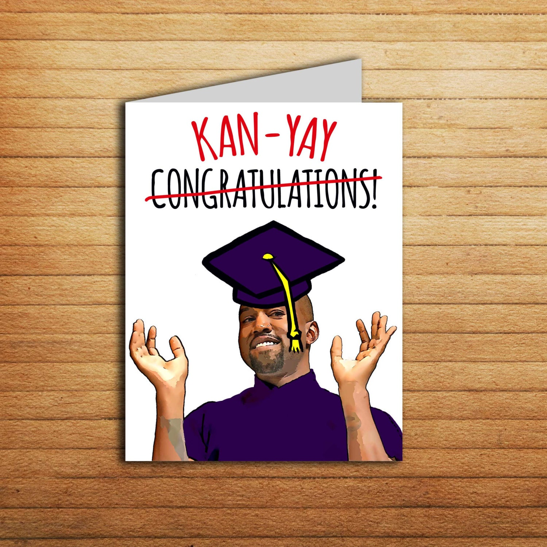 Kanye West Graduation Card Funny Printable New Job Card Kanye