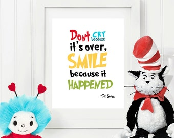 Dont Cry Because It's Over - Dr Seuss Quote  - 8x10 Instant Download Art Print, Nursery Print Decor, Nursery Wall Art,