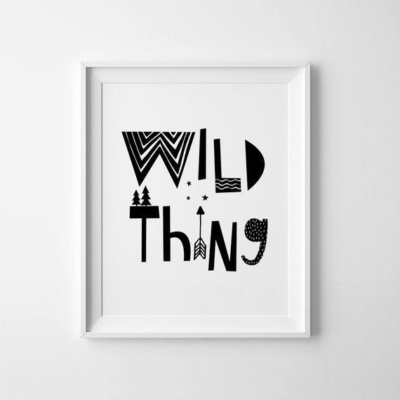 Black And White Nursery Wall Decor : Black and white art wild thing nursery decor wall quote