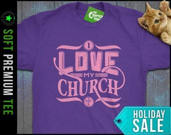 I Love My Church Shirt Christian Clothing Jesus Shirt