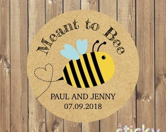 Personalized Meant to Bee Stickers, Honey Favor Stickers, Wedding Stickers, Wedding Favour Stickers, Wedding Labels, Custom Wedding Stickers
