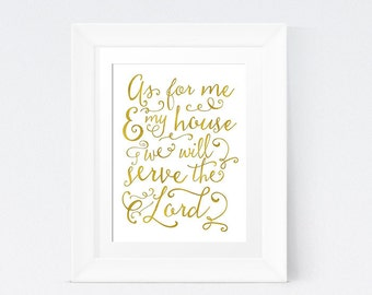 As For Me & My House We Will Serve the Lord Wall Art; Bible Print Art; Scripture Printable; Instant Download Home Decor