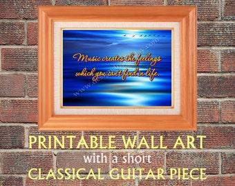 Printable Wall Art (JPG, PDF files) with a Short Classical Guitar Piece (MP3 file), with Aphorisms, Wall Decor