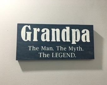 Grandpa the man myth legend sign father gift granpa sign grandad sign grandfather sign grandpa gift the man the myth sciox Gallery