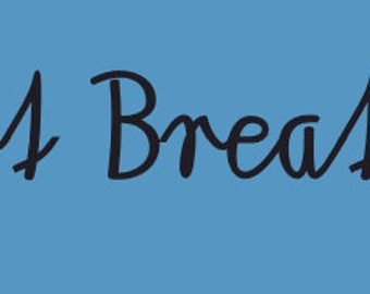 Vinyl Wall Decal Just Breathe, Removable Vinyl Wall Decals, Just Breathe Wall Decal