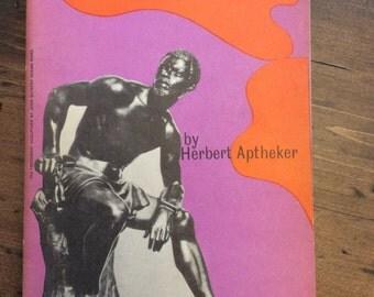 1963 Book - 4th Printing - American Negro Slave Revolts by Herbert Aptheker (A949)