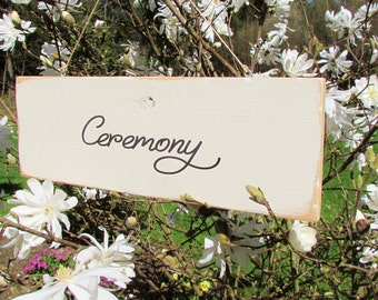 Wedding Sign - Ceremony Sign - Wedding Reception - Wedding Ceremony - Wood Sign