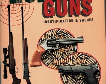 Modern Guns : PB Identification and Value Guide by Russell Quertermous and Steve