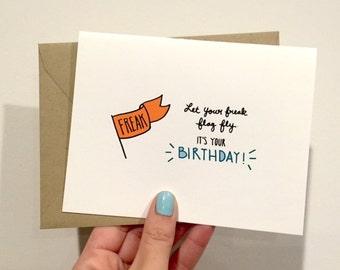 Freak Flag Birthday Greeting Card