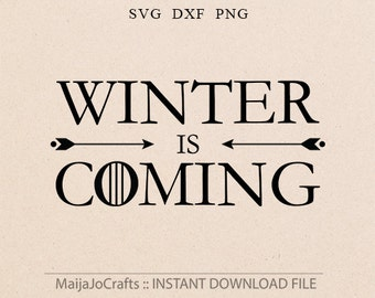 Winter is coming svg Winter svg sayings cutting file dxf Winter svg files for silhouette files for cricut downloads Cricut files