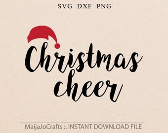 Merry Christmas SVG Santa svg Christmas cheer SVG Cricut downloads Santa hat svg Christmas cricut files Xmas svg Happy Holiday Cutting files