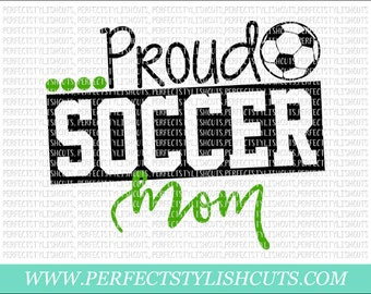 Proud Soccer Mom SVG, DXF, EPS, png Files for Cutting Machines Cameo or Cricut - Soccer Svg, Sports Svg, Soccer Shirt Svg, Soccer Ball Svg