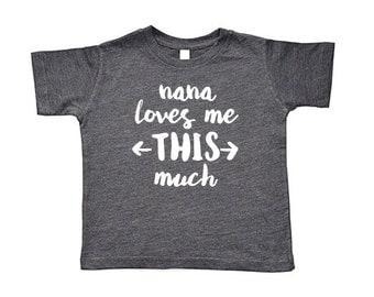 Nana Loves Me This Much Toddler Short-Sleeve Tee, Baseball Tee, & Onesie | Nana Grandma Grandmother Gift