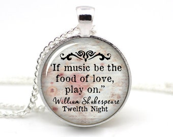 Twelfth Night Necklace, 'If music be the food of love, play on' , William Shakespeare Jewelry, Book Quote Necklace, Literature Jewellery