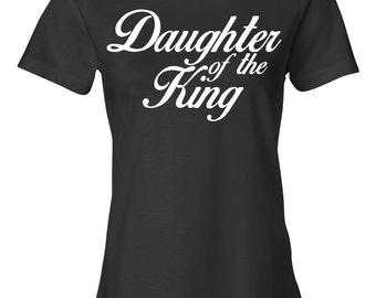 Daughter of the King, Women's Shirt, Christian Shirt