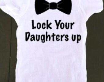 Lock up your daughter baby boy onesie