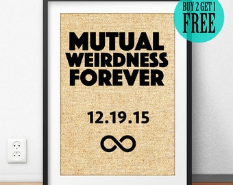 Burlap Print, Mutual Weirdness Forever Wall Art, Personalized Anniversary Gifts, Housewarming Gifts, Best Friend Gifts, Birthday Gifts, CM80