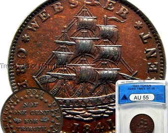 "ANACS AU55 Certified 1841 ""SAILING SHIP"" Hard Times Token sku #4572"