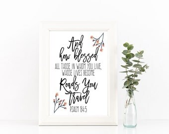 Scripture Art Print- Psalm 84